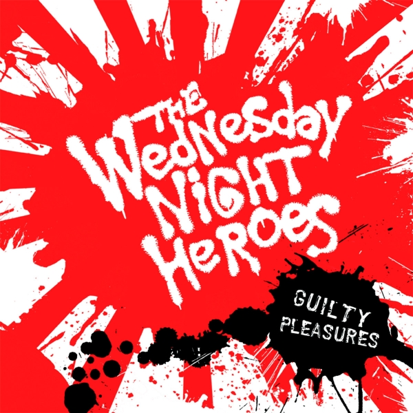 Wednesday Night Heroes Guilty Pleasures cover art