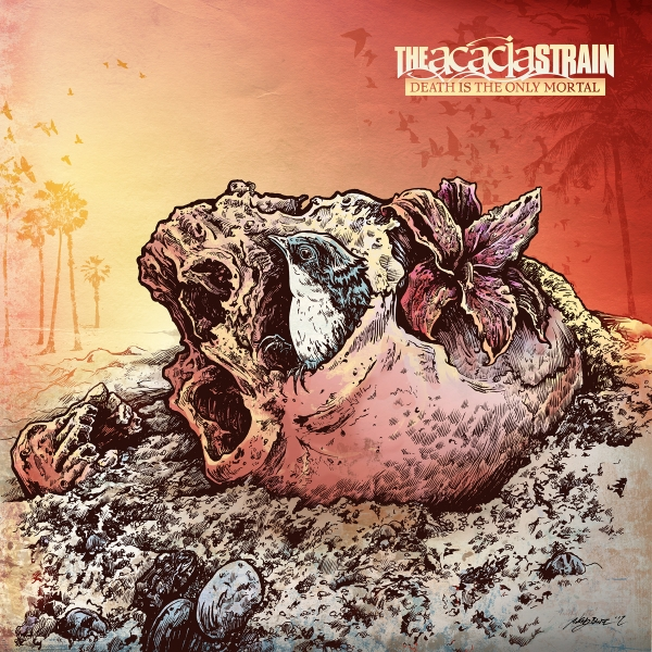 The Acacia Strain Death Is the Only Mortal Cover Art