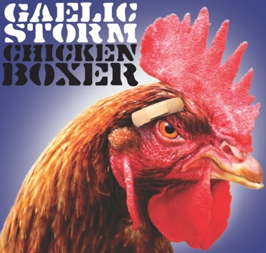 Gaelic Storm Chicken Boxer cover art