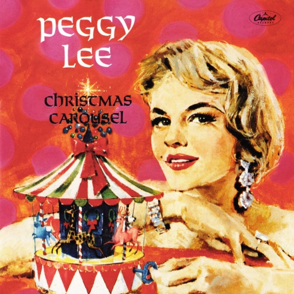 Peggy Lee Christmas Carousel Cover Art