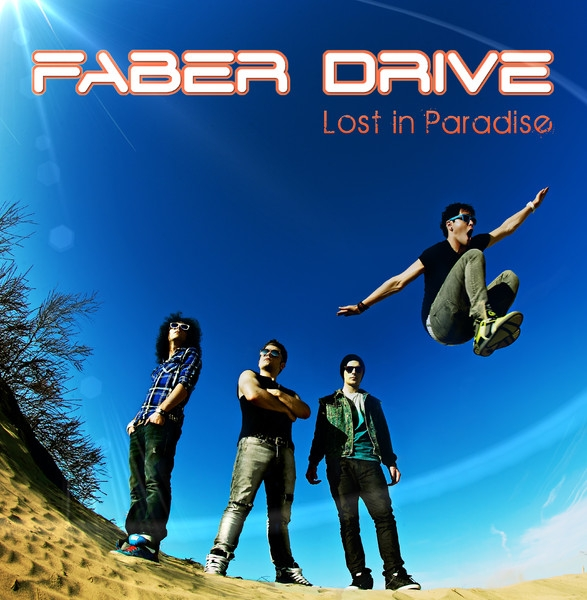 Faber Drive Lost in Paradise cover art
