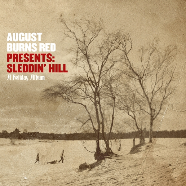 August Burns Red August Burns Red Presents: Sleddin' Hill, a Holiday Album cover art