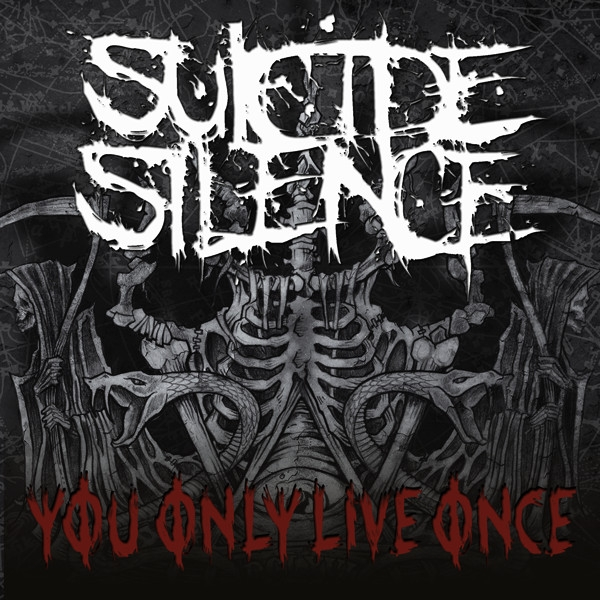 Suicide Silence You Only Live Once Cover Art