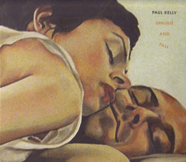 Paul Kelly Spring and Fall cover art