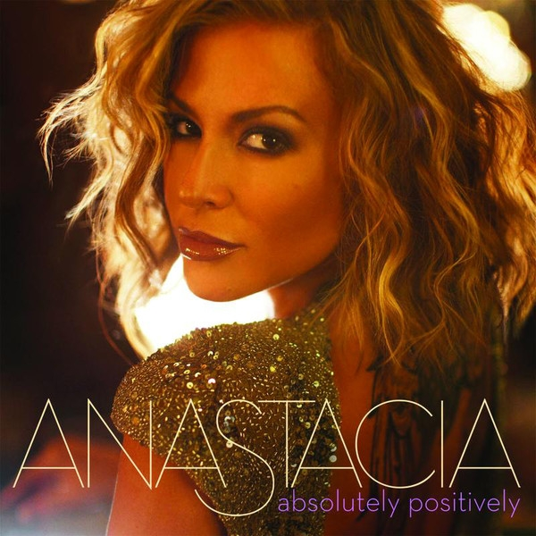 Anastacia Absolutely Positively Cover Art