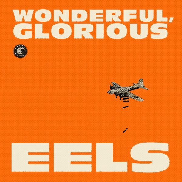 EELS Wonderful, Glorious Cover Art