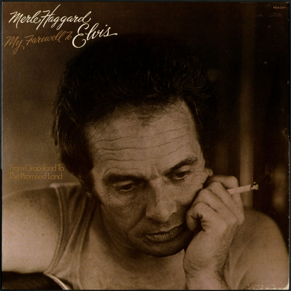 Merle Haggard My Farewell to Elvis Cover Art