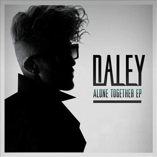 Daley Alone Together Cover Art