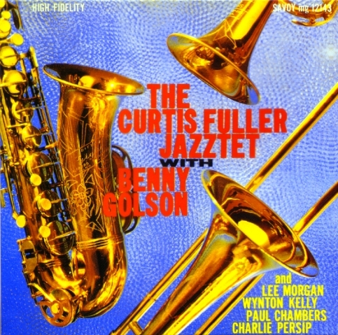 Curtis Fuller Jazztet with Benny Golson The Curtis Fuller Jazztet Cover Art