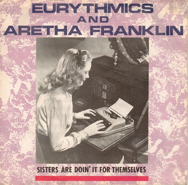 Eurythmics and Aretha Franklin Sisters Are Doin' It for Themselves Cover Art