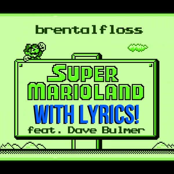 brentalfloss feat. Dave Bulmer Super Mario Land With Lyrics Cover Art