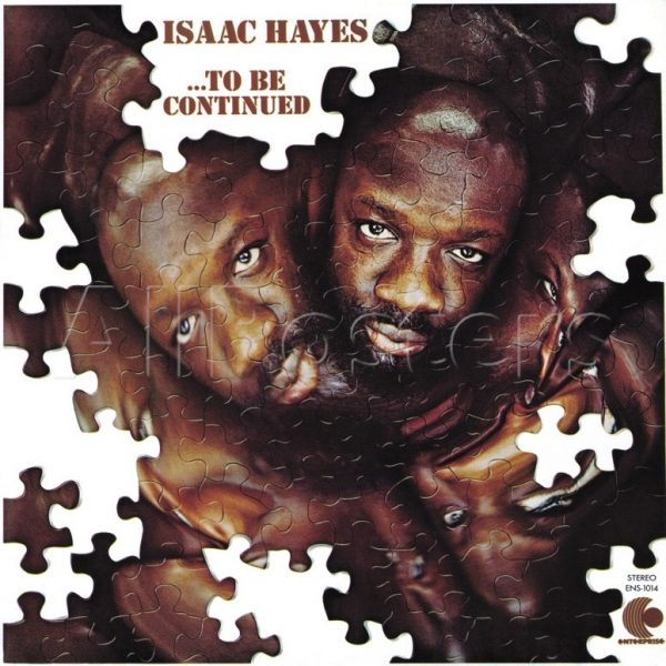 Isaac Hayes ...To Be Continued cover art