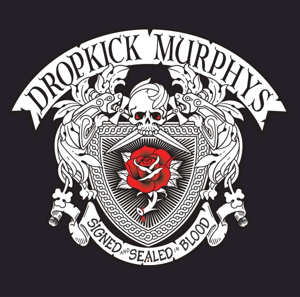 Dropkick Murphys Signed and Sealed in Blood cover art