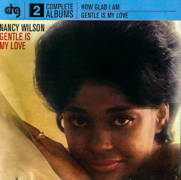 Nancy Wilson How Glad I Am / Gentle Is My Love cover art