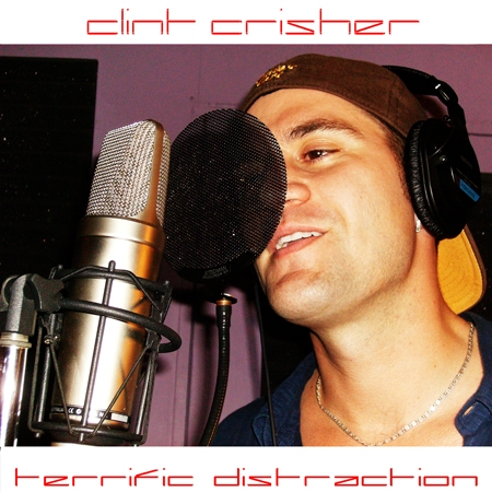 Clint Crisher Terrific Distraction cover art