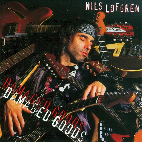 Nils Lofgren Damaged Goods cover art