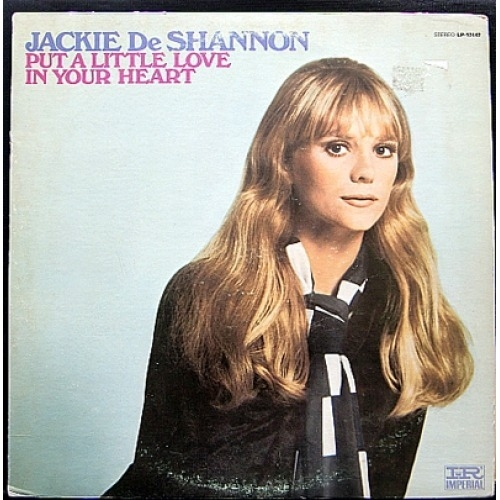 Jackie DeShannon Put a Little Love in Your Heart Cover Art