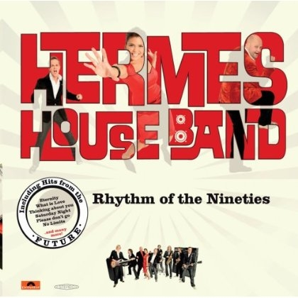 Hermes House Band Rhythm of the Nineties cover art