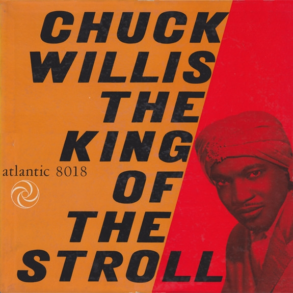 Chuck Willis King of the Stroll cover art
