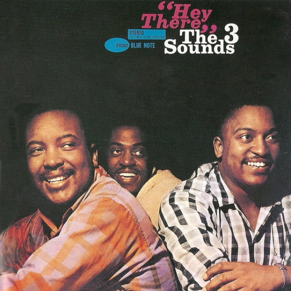The Three Sounds Hey There! cover art