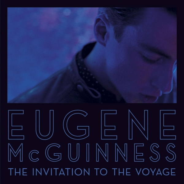 Eugene McGuinness The Invitation to the Voyage Cover Art