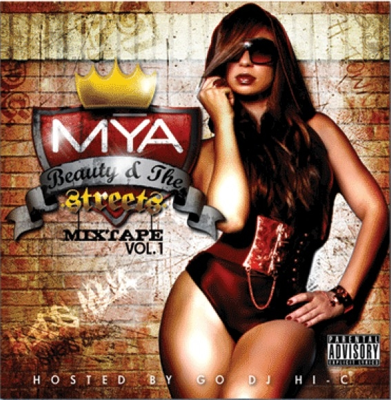 Mýa Beauty & The Streets Mixtape, Volume 1 Cover Art
