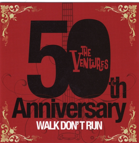 The Ventures 50th Anniversary: Walk Don't Run cover art