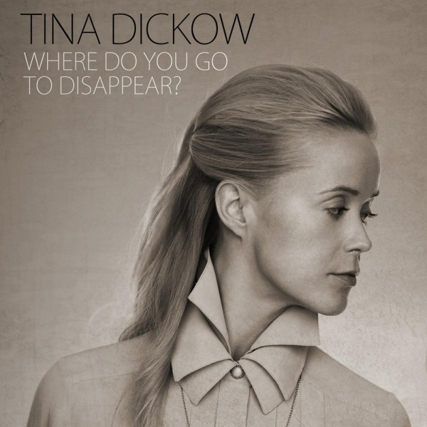 Tina Dickow Where Do You Go to Disappear? Cover Art