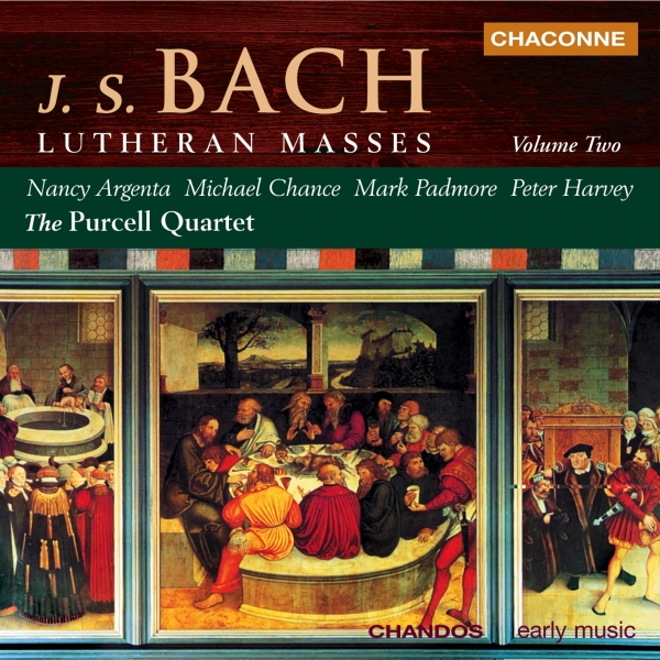 J. S. Bach; The Purcell Quartet, Nancy Argenta, Michael Chance, Mark Padmore, Peter Harvey Lutheran Masses, Volume 2 Cover Art