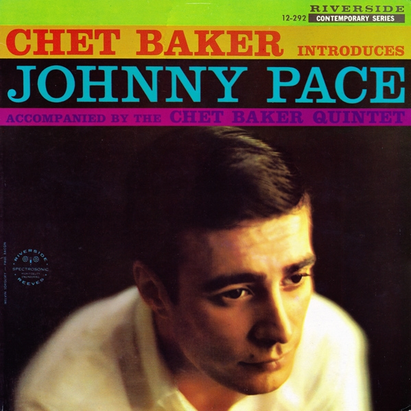 Chet Baker Chet Baker Introduces Johnny Pace cover art
