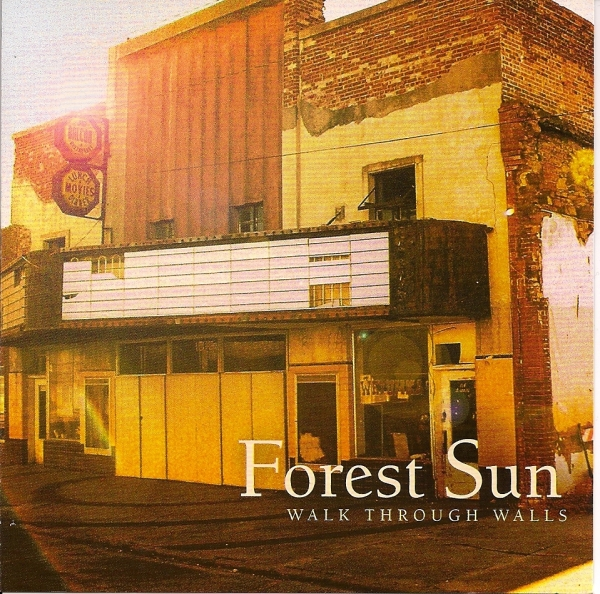 Forest Sun Walk Through Walls cover art