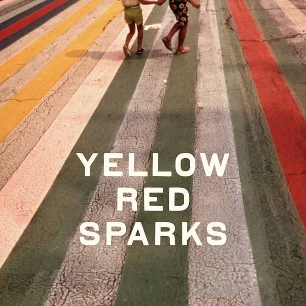 Yellow Red Sparks Yellow Red Sparks cover art