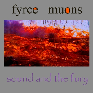Fyrce Muons Sound And The Fury cover art