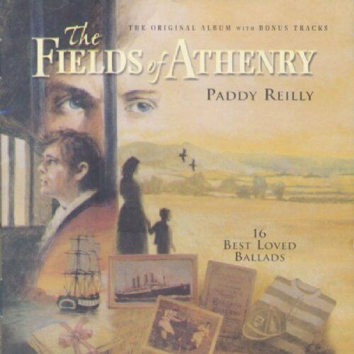 Paddy Reilly The Fields of Athenry cover art