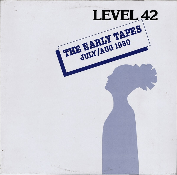 Level 42 The Early Tapes: July/Aug 1980 cover art