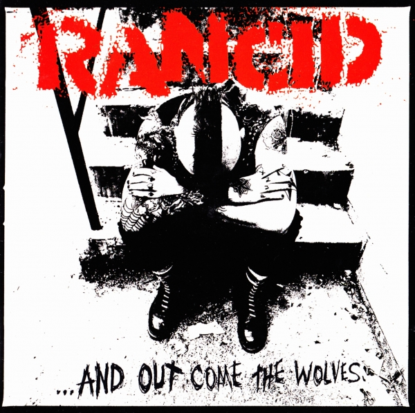 Rancid …and Out Come the Wolves cover art