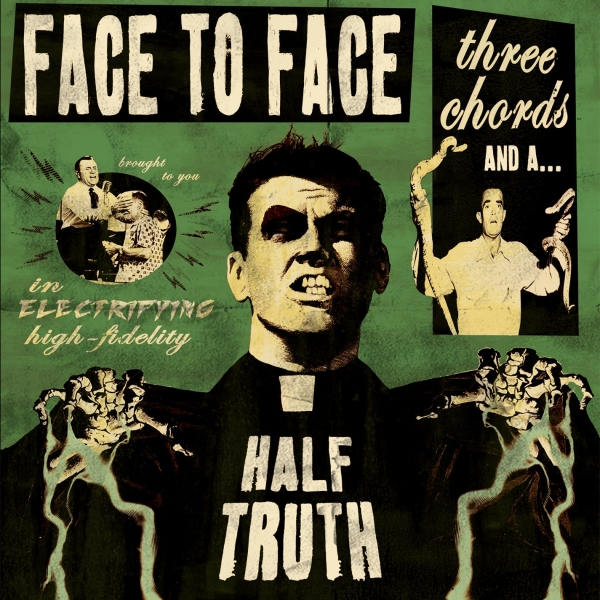 face to face Three Chords and a Half Truth cover art