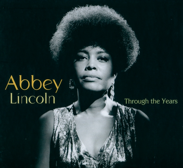 Abbey Lincoln Through the Years: 1956-2007 cover art