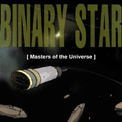 Binary Star Masters of the Universe Cover Art