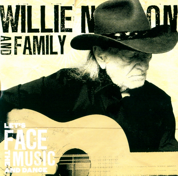 Willie Nelson and Family Let's Face the Music and Dance Cover Art