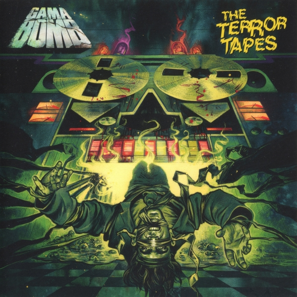 Gama Bomb The Terror Tapes cover art