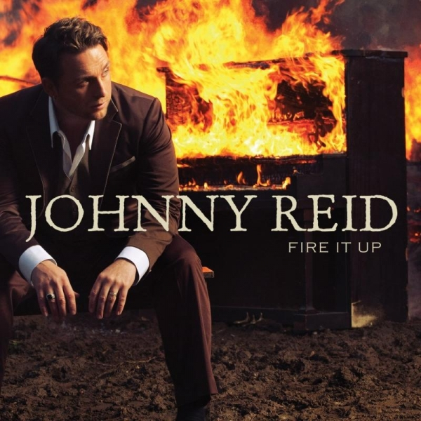 Johnny Reid Fire It Up cover art