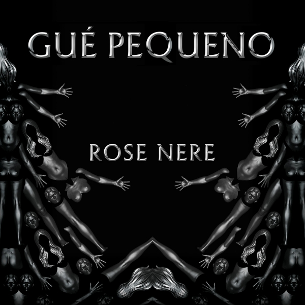 Gué Pequeno Rose nere Cover Art