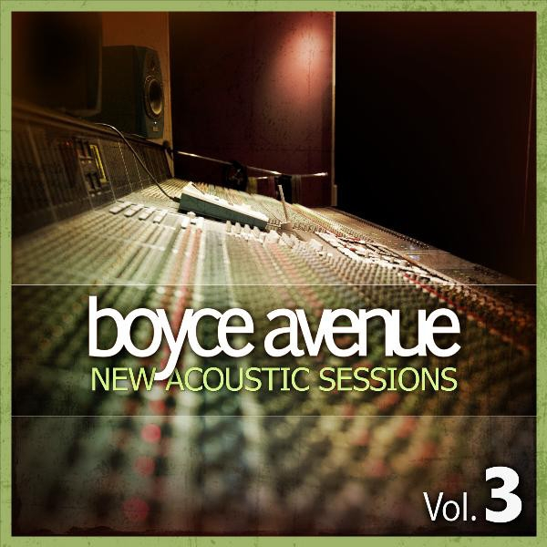 Boyce Avenue New Acoustic Sessions, Volume 3 Cover Art