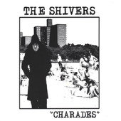 The Shivers Charades cover art