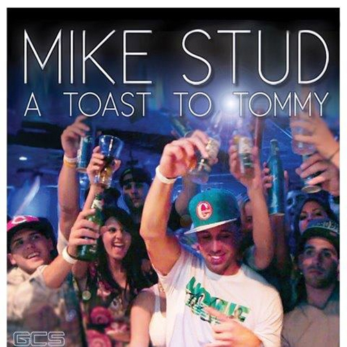 Mike Stud A Toast to Tommy Cover Art