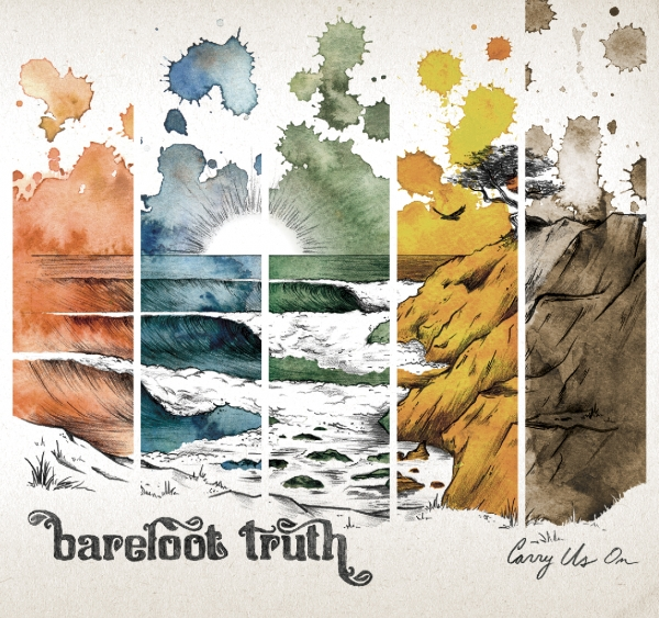 Barefoot Truth Carry Us On cover art
