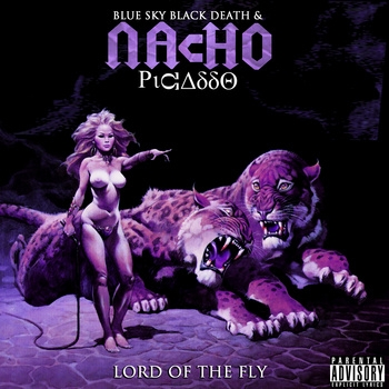 Blue Sky Black Death & Nacho Picasso Lord of the Fly Cover Art
