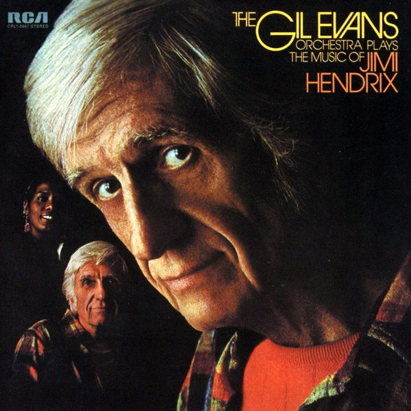 The Gil Evans Orchestra Plays the Music of Jimi Hendrix cover art