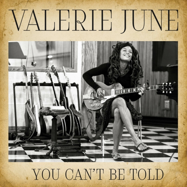 Valerie June You Can't Be Told Cover Art